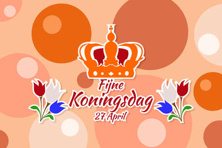 Translation: April 27, Happy King's Day. vector illustration. Suitable for greeting card, poster and banner. 版權商用圖片 - 168040284