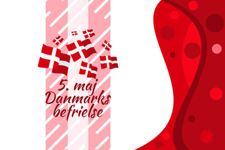 Translation: May 5, The liberation of Denmark. Liberation Day of Denmark (Danmarks befrielse) vector illustration. Suitable for greeting card, poster and banner.