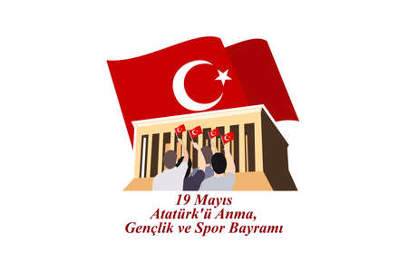 Translation: May 19, Commemoration of Atatürk, Youth and Sport Day. Vector Illustration. Suitable for greeting card, poster and banner.