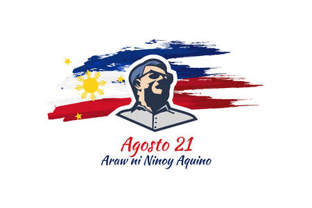 Translation: August 21, Ninoy Aquino Day. Happy Ninoy Aquino Day vector illustration.  Suitable for greeting card, poster and banner. 向量圖像