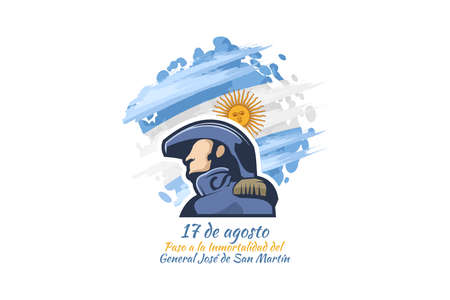 Translate: August 17, Passage to the Immortality of General José de San Martín. San Martin's day vector illustration. Suitable for greeting card, poster and banner. 向量圖像