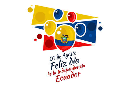 Translate:August 10, Happy Independence day of Ecuador. vector illustration. Suitable for greeting card, poster and banner 向量圖像