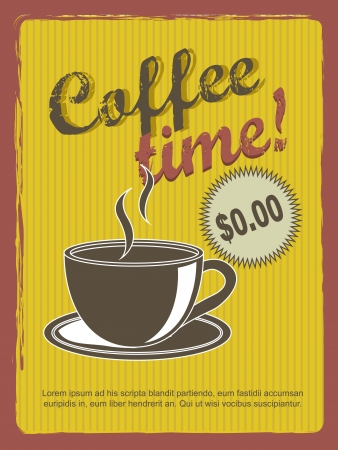 coffee time annoucement, vintage style. Ilustração