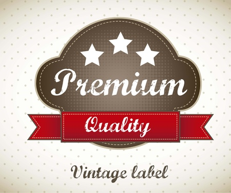 premium quality label, vintage style. vector illustration Vector