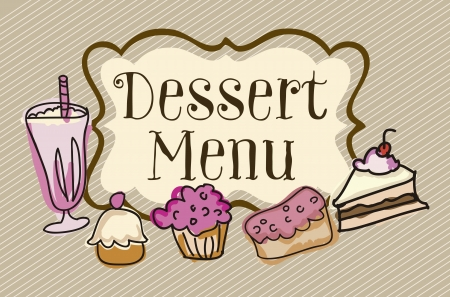 Dessert menu on vintage background, vector illustration Vector
