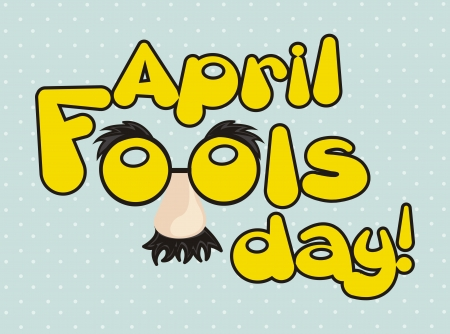 pranks: april foods day illustration with words. vector background Illustration