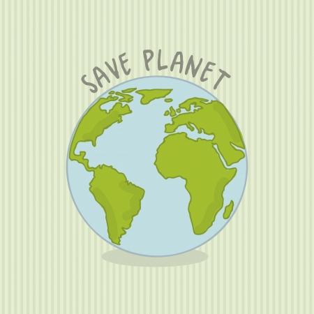 planeta verde: salvar el planeta m�s de fondo verde. ilustraci�n vectorial