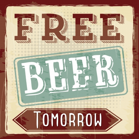 imperfections: free beer tomorrow illustration, vintage style  illustration