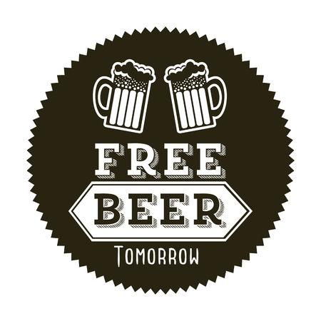 tomorrow: free beer tomorrow illustration, vintage style illustration Illustration