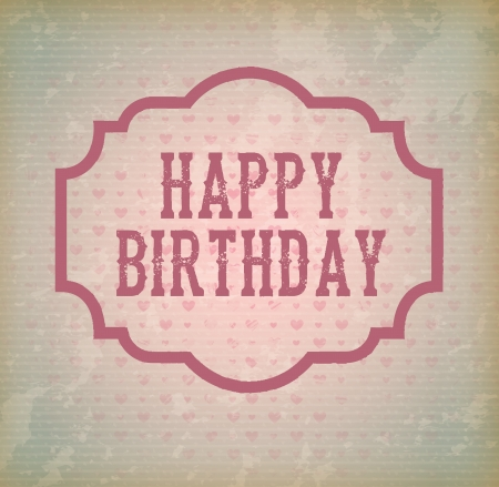 Happy Birthday card over old background vector illustration Vector