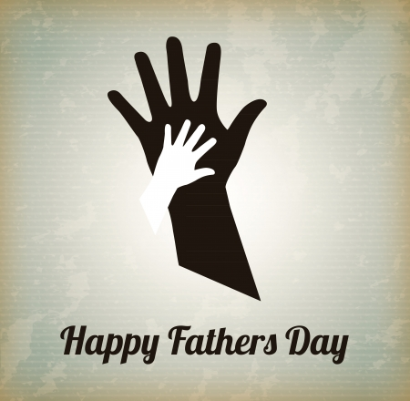 Happy Fathers day with two hands over vintage background Vector