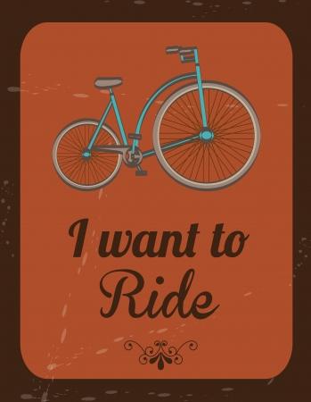 bicicleta retro: �quiero montar sobre fondo vintage ilustraci�n vectorial Vectores