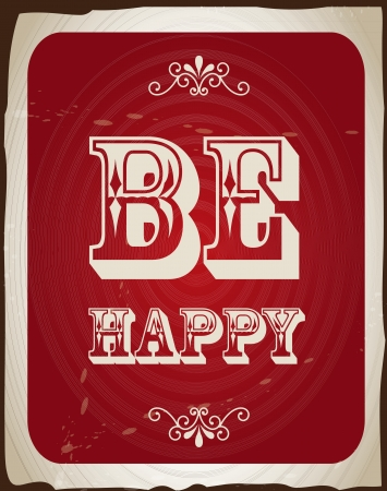 be happy over vintage background illustration Stock Vector - 19674033