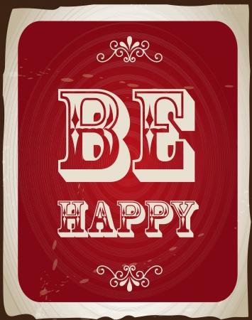 glücklich sein über Vintage Hintergrund Illustration Vektorgrafik