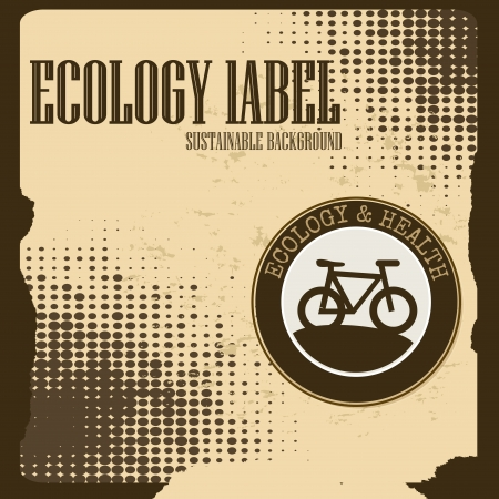 ecology label over vintage background vector illustration  Vector