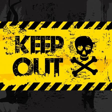keep out over black background  Illustration