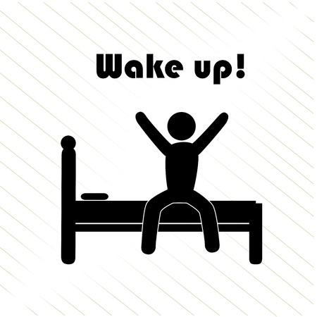 wake: wake up over white background vector illustration
