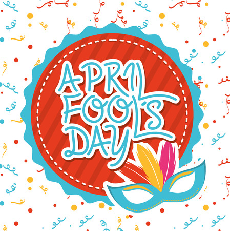 circl: april fools day over  white background vector illustration