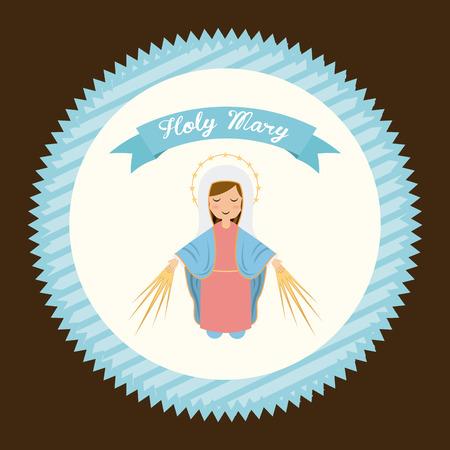 virgin mary: holy mary design , vector illustration Illustration