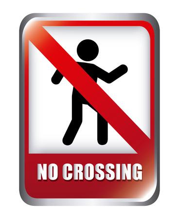 no crossing graphic design , vector illustration Vector