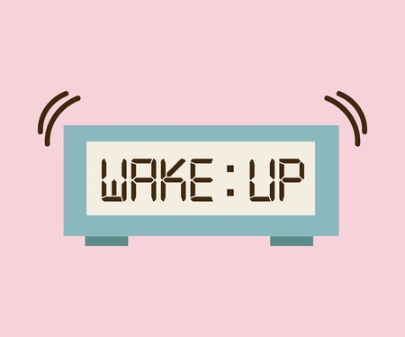 wake up: wake up design Illustration