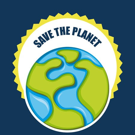 save earth: save the planet