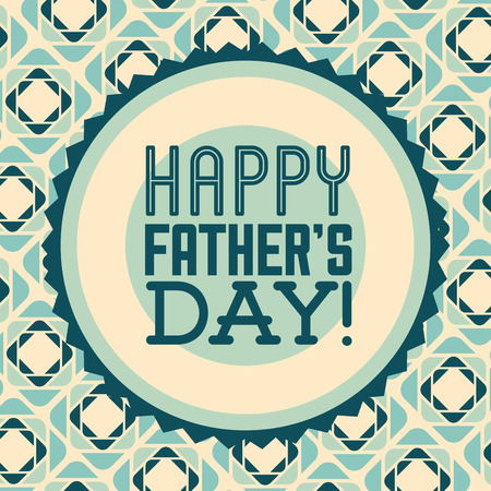 happy fathers day design, vector illustration eps10 graphic