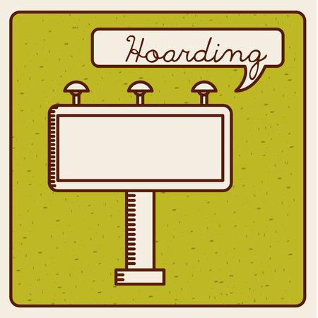 hoarding: hoarding icon design, vector illustration