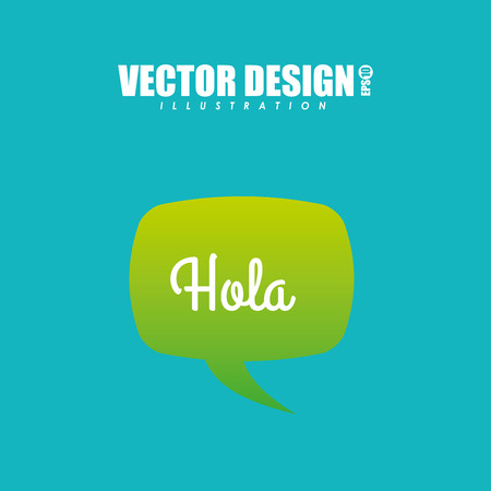 hola: text balloon design, vector illustration  graphic