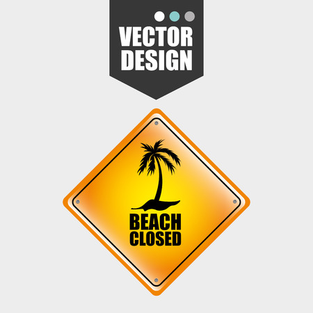 beach closed: beach concept design, vector illustration eps10 graphic