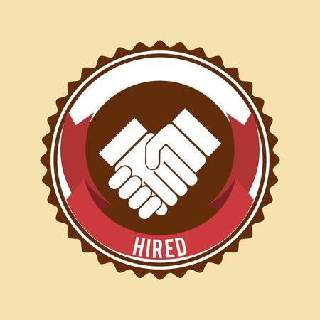 hired: hired symbol design, vector illustration eps10 graphic Illustration