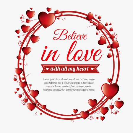 believer: greeting valenties day believe in love red hearts vector illustration Illustration