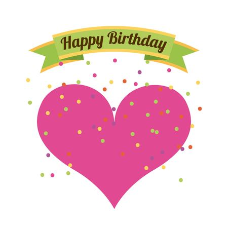happy birthday card with pink heart over white background. colorful design. vector illustration