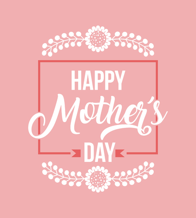 happy mothers day card over pink background. colorful design. vector illustration