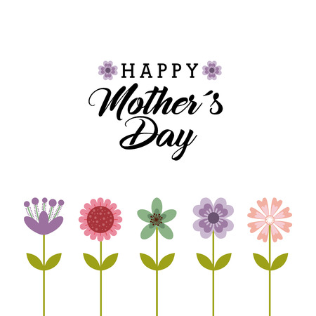 happy mothers day card with beautiful flowers over white background. colorful design. vector illustration