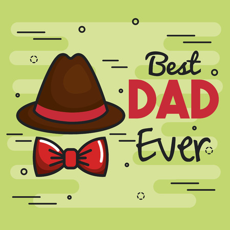 Best dad ever card with trilby hat and red bowtie over green background. Vector illustration.