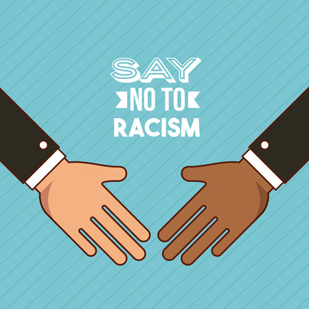 racism: say no to stop racism image vector illustration design