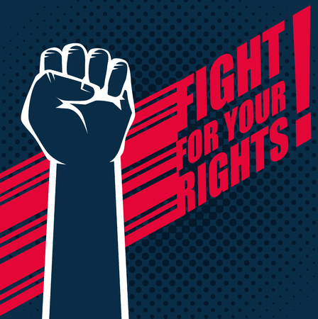 Hand drawn raised fist and fight for your rights sign over white background. Vector illustration. Illustration
