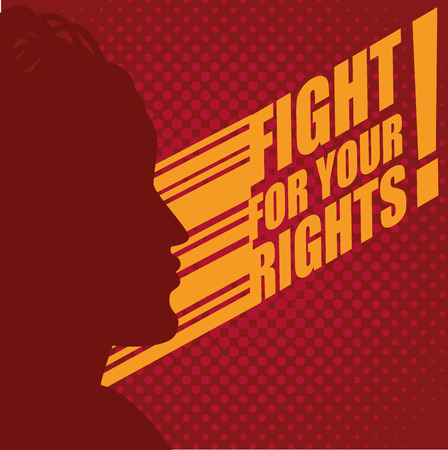 Person silhouette and fight for your rights sign over red background. Vector illustration.