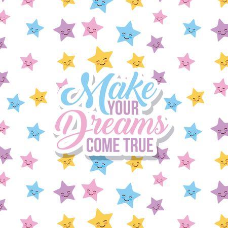 make your dreams background icon vector illustration design graphic Illustration