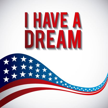 I have a dream waving flag of US.