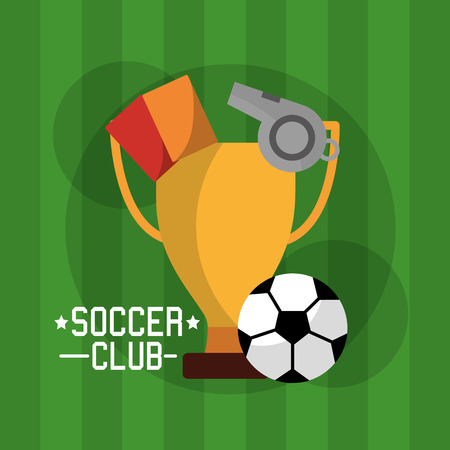 soccer club equipment trophy cards referee whistle and ball vector illustration