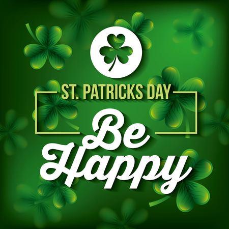 St patricks day be happy poster celebration vector illustration