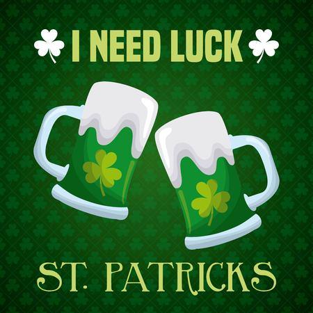 I need luck st patricks beer glass clover decoration vector illustration