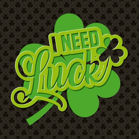 i need luck clover traditional irish celebration vector illustration