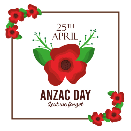 Anzac day lest we forget red flower frame card decoration vector illustration