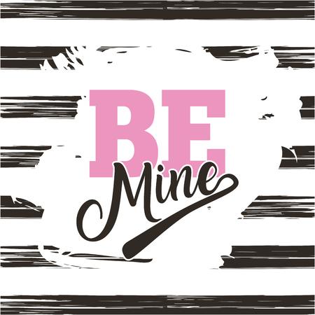 be mine card with color brush stroke design vector illustration Illustration