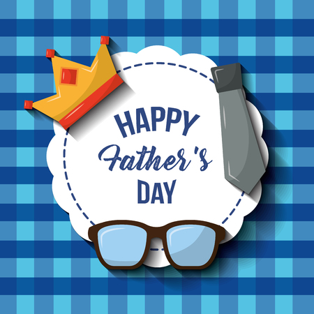 Happy fathers day label glasses crown necktie blue checkered pattern vector illustration