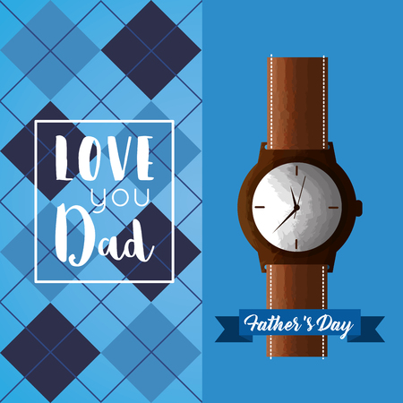 happy fathers day - love dad wrist watch and checkered texture vector illustration