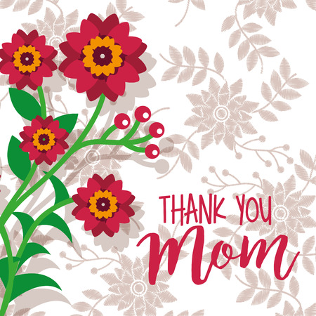 beauty flowers branch thanks mom card floral background vector illustration